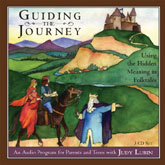 Guiding the Journey: Using the Hidden Meaning in Folktales